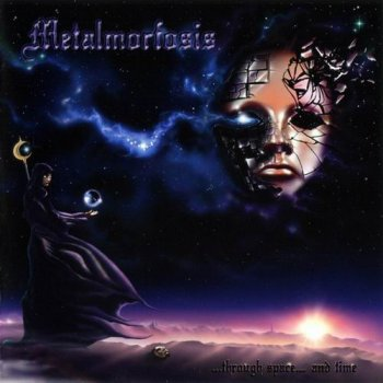 Metalmorfosis - Through Space And Time - 2012 (Lossless)
