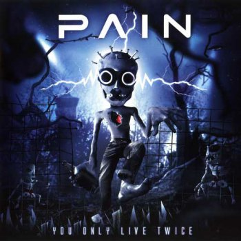 Pain - You Only Live Twice (Digipack) 2CD (2011)