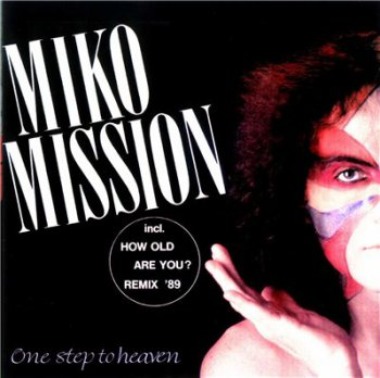 Miko Mission - One Step To Heaven (2001)