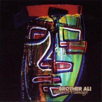 Brother Ali-Rites Of Passage (2004 Reissue) 2000