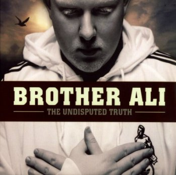 Brother Ali-The Undisputed Truth 2007