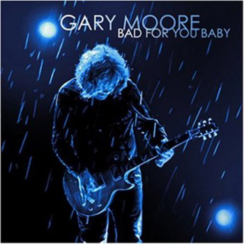 Gary Moore - Bad for You Baby [Music On Vinyl – MOVLP003, Neth, 2 LP (VinylRip 24/192)] (2008)