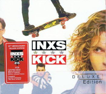 INXS - Kick [25 Anniversary Deluxe Edition] (2012)