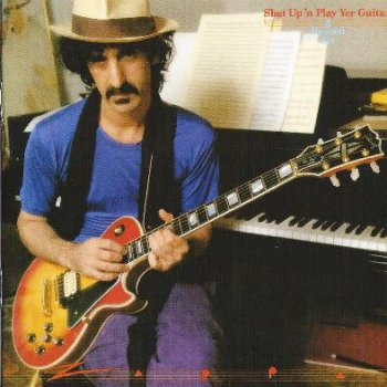 Frank Zappa - Shut Up 'N Play Yer Guitar 1981 (2CD Remaster / Gateway Mastering 2012)