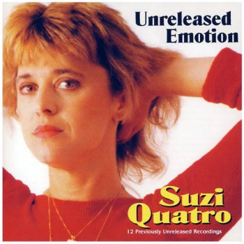 Suzi Quatro - Unreleased Emotion (1998)