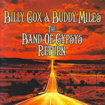 Billy Cox & Buddy Miles - The Band Of Gypsys Return 2006