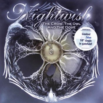 "Nightwish - The Crow, The Owl And The Dove [Nuclear Blast – NB 2866-1, Ger, 10"", (VinylRip 24/192)] (2012)"