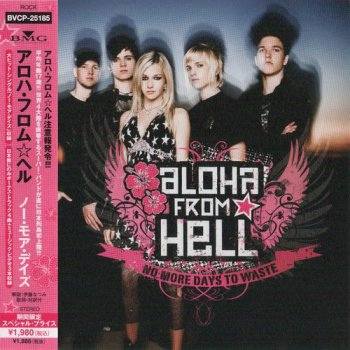 Aloha From Hell - No More Days To Waste [Japan Edition] (2009)