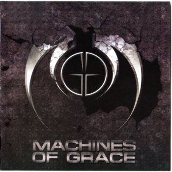 Machines Of Grace — Machines Of Grace (2009)