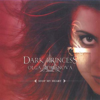 Dark Princess - Stop My Heart (Digipack) 2006
