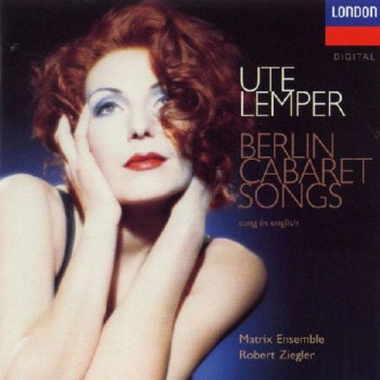 Ute Lemper - Berlin Cabaret Songs (1997)