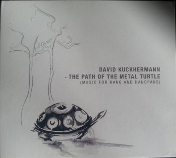 David Kuckhermann - The Path of the Metal Turtle (2012)