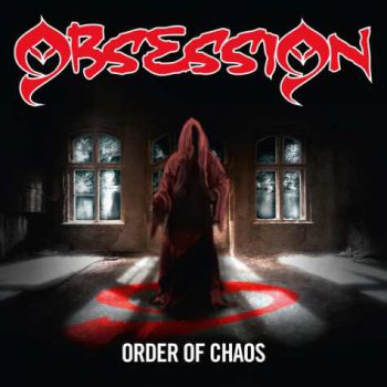 Obsession - Order Of Chaos (2012)