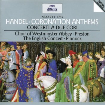 Handel - Coronation Anthems, etc [Trevor Pinnock, Simon Preston] (1995)