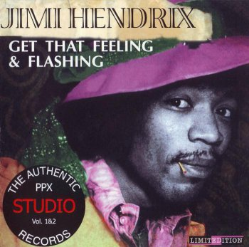 Jimi Hendrix - Get That Feeling & Flashing (1996)
