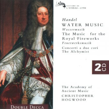 Handel - Water Music, The Music for the Royal Fireworks, etc [2CD] (1997)
