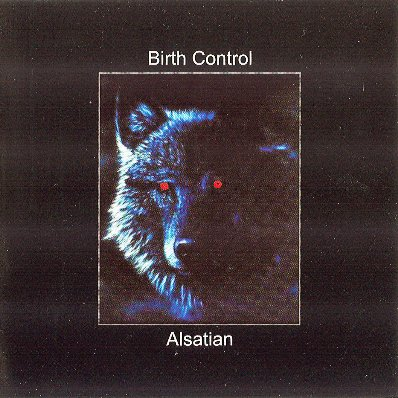 Birth Control - Alsatian (2003)