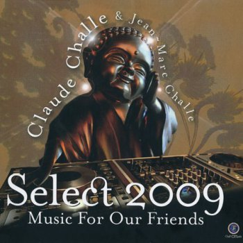 Select 2009. Music For Our Friends (2009) 2CD