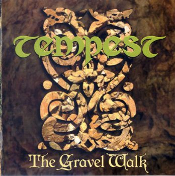 Tempest - The Gravel Walk (1997)