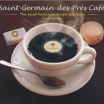Saint-Germain-Des-Pres Cafe. The Must-Have Cool Tempo Selection From Paris (2011) 2CD