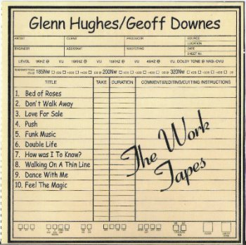 Glenn Hughes / Geoff Downes - The Work of Tapes (1998)
