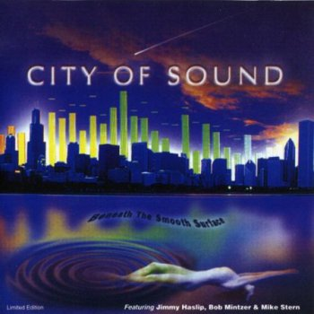 City Of Sound - Beneath The Smooth Surface (2002)