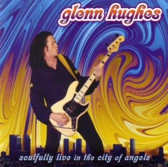 Glenn Hughes - Soulfully Live In The City Of Angels 2CD (2004)