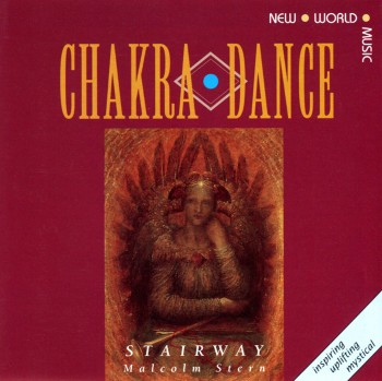 Stairway & Malcolm Stern - Chakra Dance (1989)