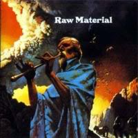 Raw Material - Raw Material (1970) [Remastered 2010]