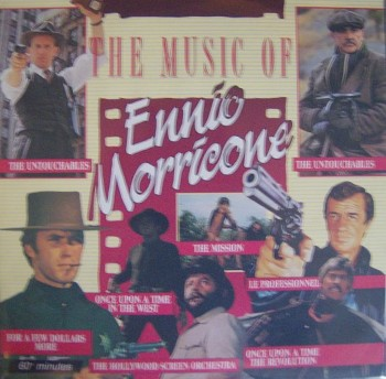 Ennio Morricone - The Music Of Ennio Morricone (1988)