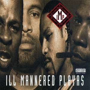 I.M.P.-Ill Mannered Playas 1995