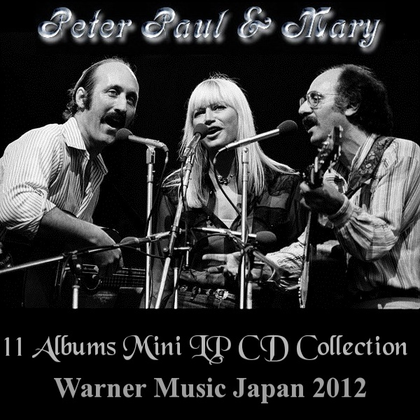Peter, Paul & Mary: 11 Albums Mini LP CD Collection - Warner Music Japan 2012
