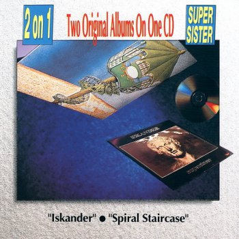 Supersister - Iskander 1973 & Spiral Staircase 1974 (1990) 2in1