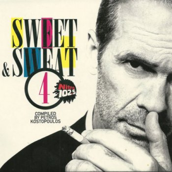 Sweet & Sweat 4. Compiled by Petros Kostopoulos (2011) 2CD