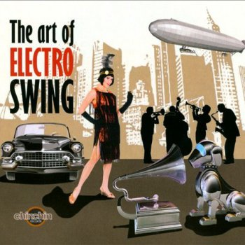 The Art Of Electro Swing (2012)