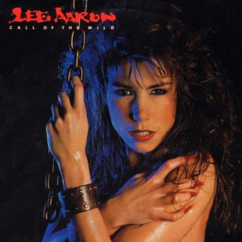Lee Aaron - Call Of The Wild (1985)