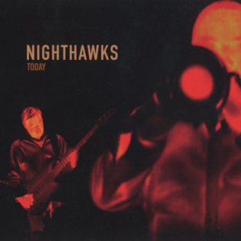 Nighthawks - Today (2010)