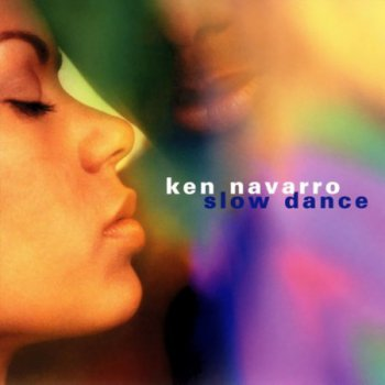 Ken Navarro - Slow Dance (2002)