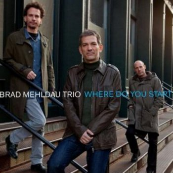 Brad Mehldau - Where Do You Start [2012]