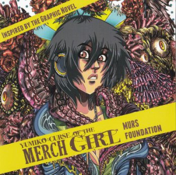 Murs Foundation-Yumiko-Curse Of The Merch Girl 2012