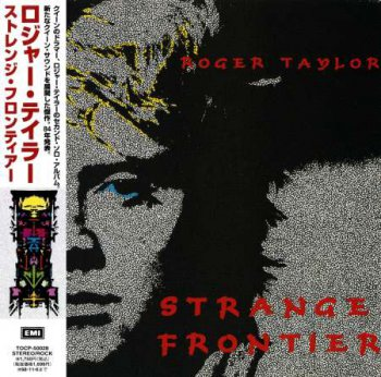 Roger Taylor - Strange Frontier (Japanese Edition) 1984