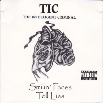 TIC-Smilin' Faces Tell Lies 1999