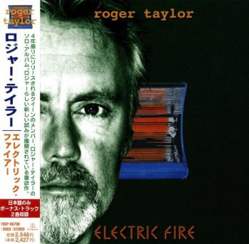 Roger Taylor - Electric Fire (Japanese Edition) 1998