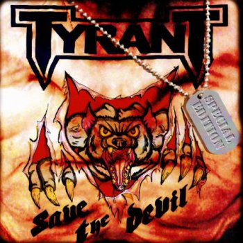 Tyrant - Save The Devil (Special Edition) 2012