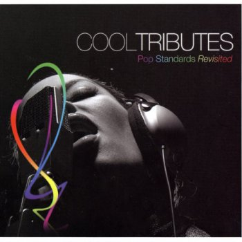 Cool Tributes Pop Standards Revisited [2007] 2CD