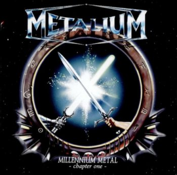 Metalium - Millenium Metal: Chapter One (1999)
