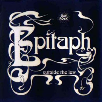 Epitaph - Outside The Law 1974 (Repertoire Rec. 2000)