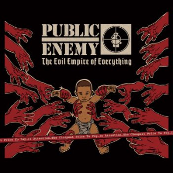 Public Enemy-The Evil Empire Of Everything 2012