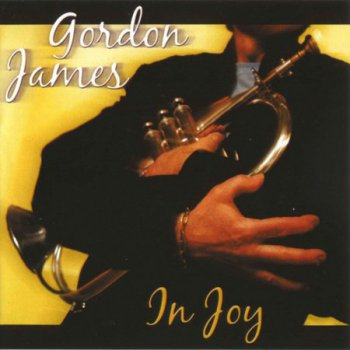 Gordon James - In Joy [2008]