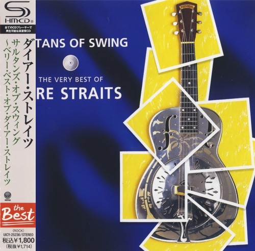 Dire Straits - Sultans Of Swing the Very Best Of Dire Straits [Japanese Edition, Remastered, SHM-CD] (2012)